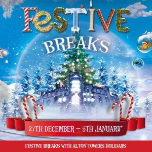FESTIVE BREAKS WITH ALTON TOWERS HOLIDAYS